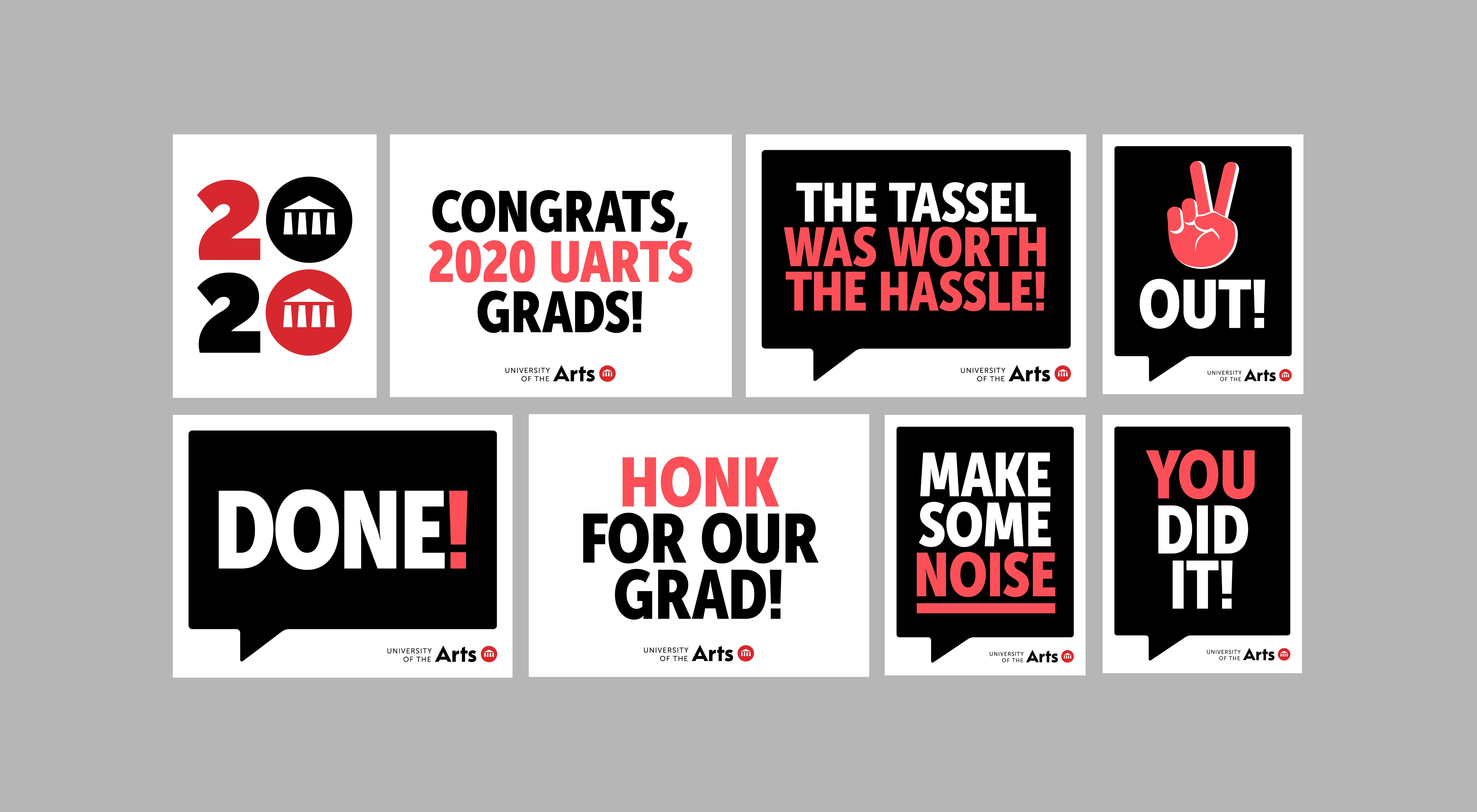 "Graphic text of UArts senior posters with phrases such as ""Done!' ""Hong for our Grad! ""You Did It!"""