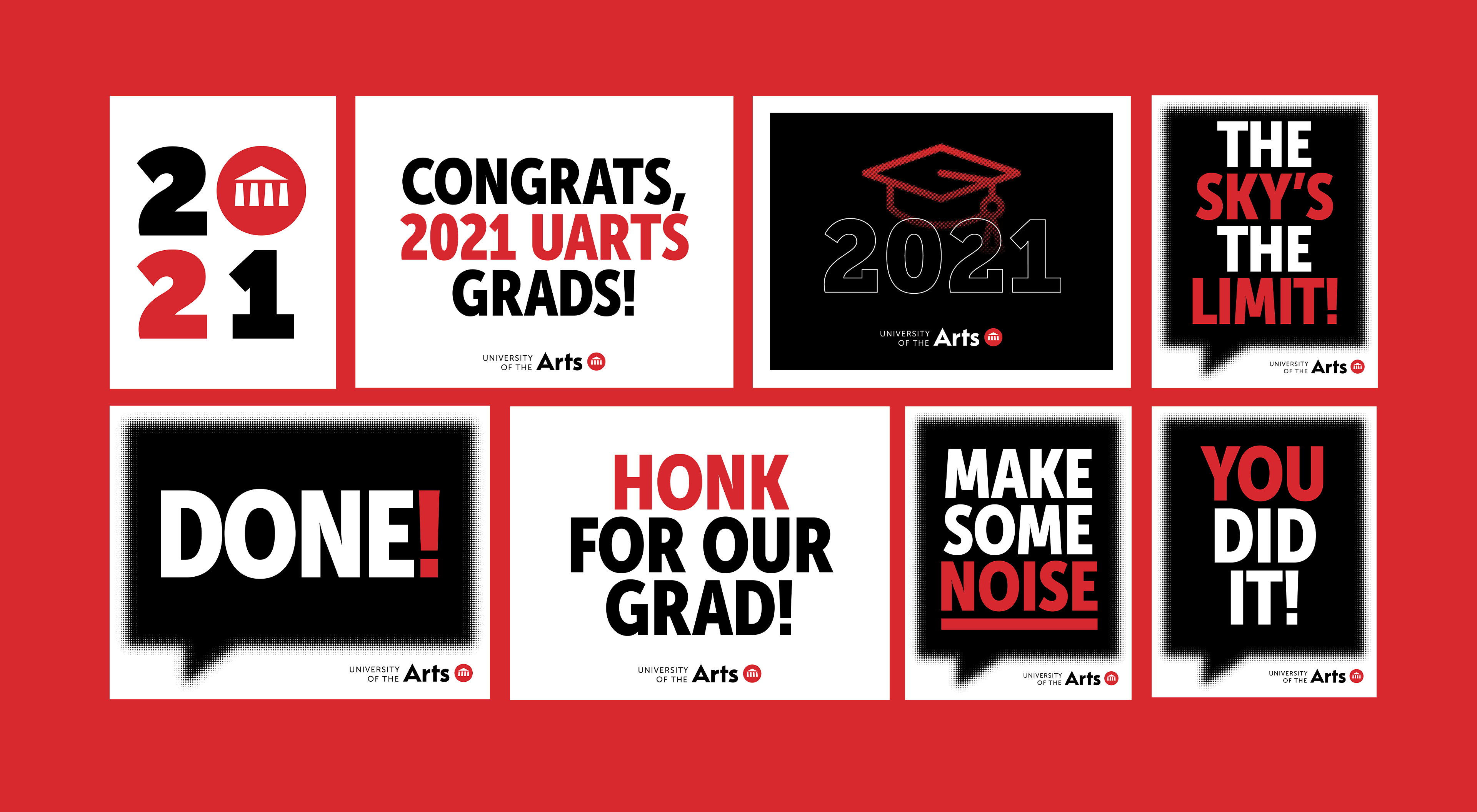 Graphic Text with catch phrases Congrats, 2021 UArts Grads!